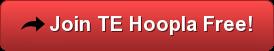 Join TEHoopla.com Free
